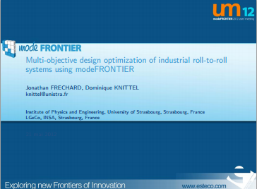 Multi Objective Design Optimization Of Industrial Roll To Roll Systems Using Modefrontier Www Esteco Com